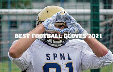 best football gloves 2021
