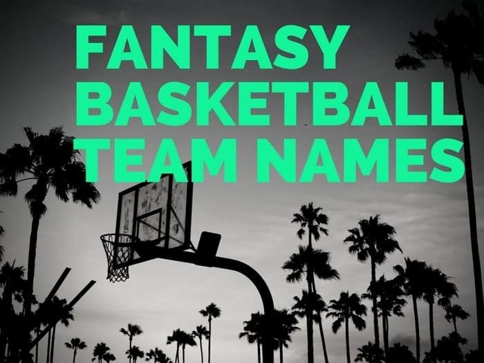 funny fantasy basketball names